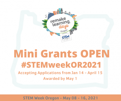 STEM Week Oregon 2021 mini grant